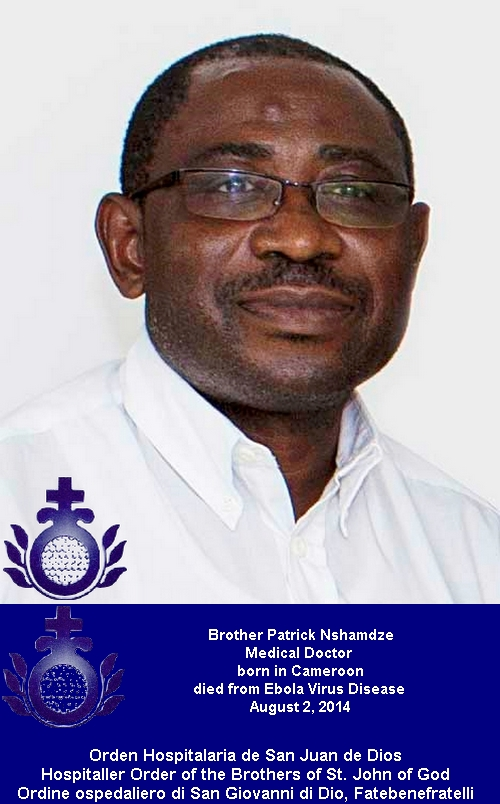 Brother Patrick Nshamdze, Medical Doctor born in Cameroon died from Ebola Virus Disease August 2, 2014
