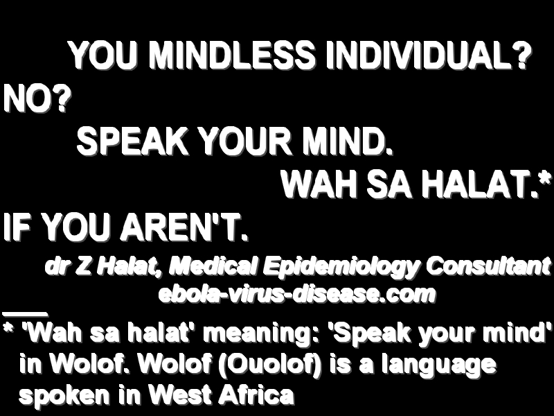 SPEAK YOUR MIND! WAH SA HALAT! FOLLOW YOUR SPIRITUAL LEADERS! ebola-virus-disease.com