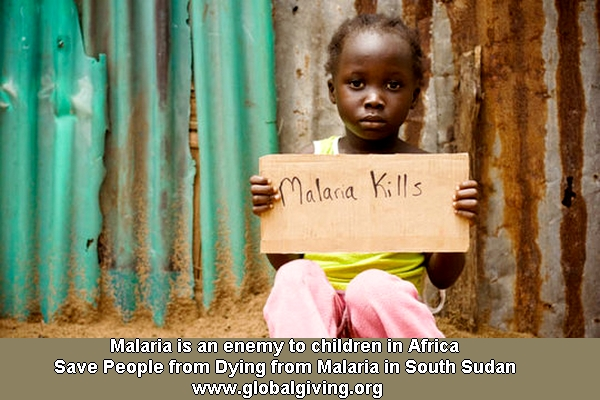 Malaria is an enemy to children in Africa. Save People from Dying from Malaria in  South Sudan  www.globalgiving.org project